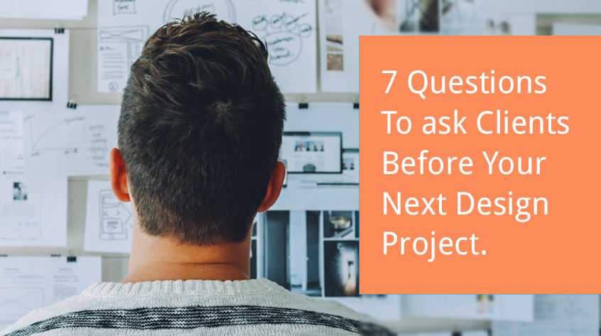 Fantastic 7 Questions To Ask Clients Before A Design Project Download Free Architecture Designs Scobabritishbridgeorg